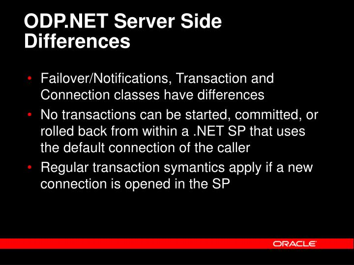 ODP.NET Server Side Differences