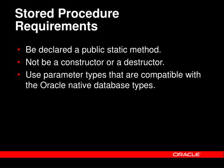 Stored Procedure Requirements
