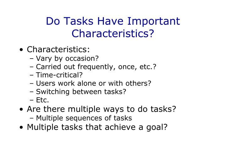Do Tasks Have Important Characteristics?