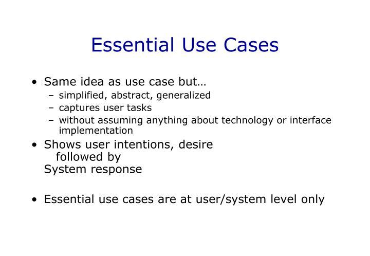 Essential Use Cases