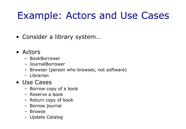 Example: Actors and Use Cases