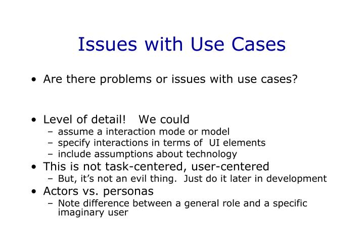 Issues with Use Cases