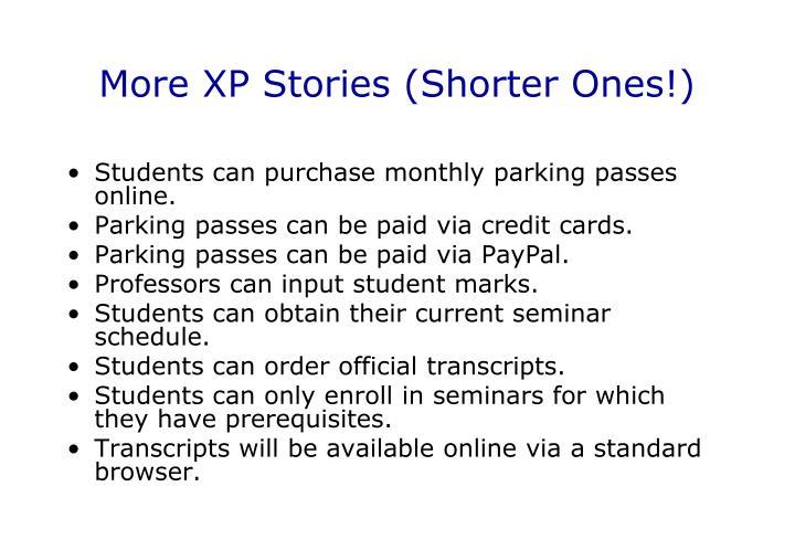 More XP Stories (Shorter Ones!)