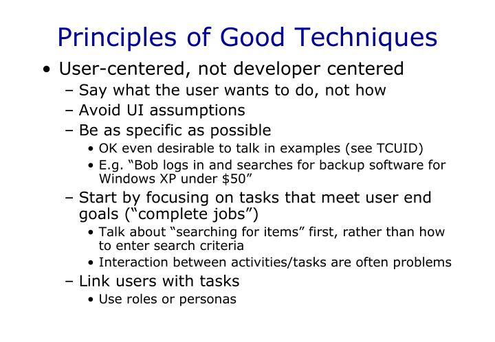 Principles of Good Techniques