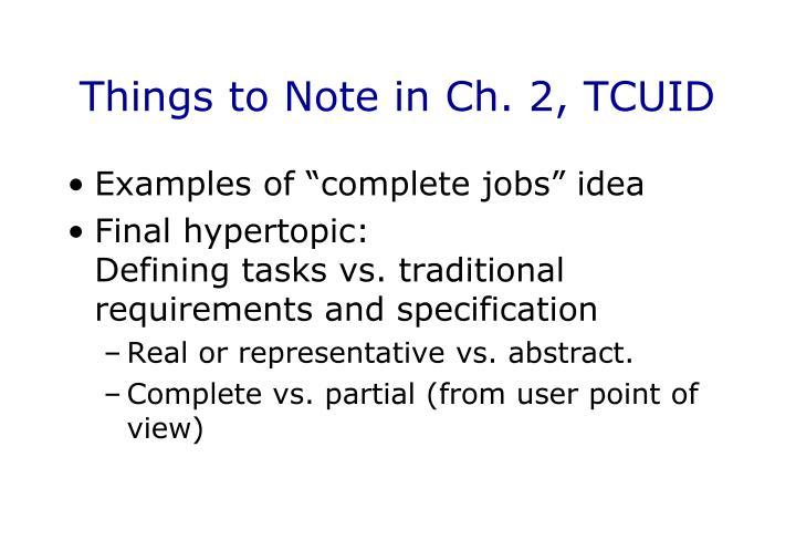 Things to Note in Ch. 2, TCUID