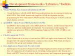 development frameworks libraries toolkits