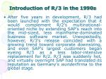 introduction of r 3 in the 1990s