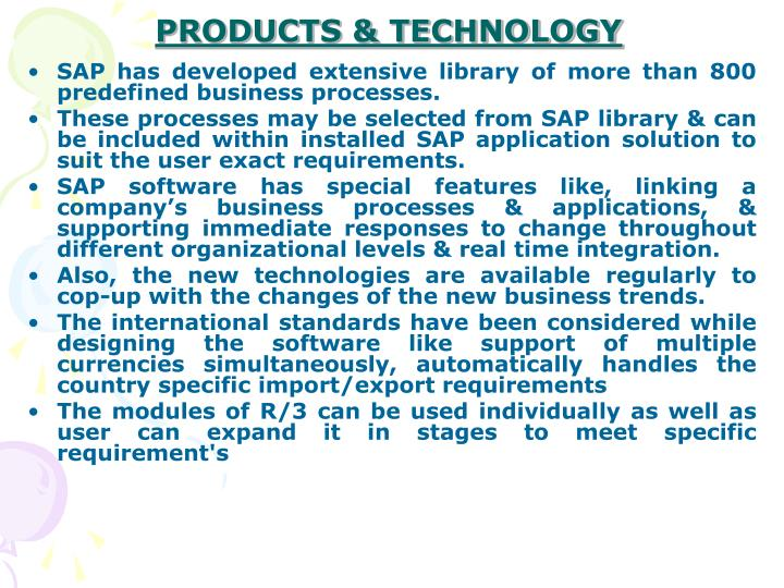 PRODUCTS & TECHNOLOGY