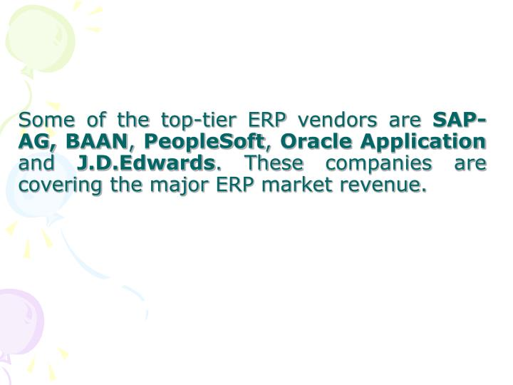 Some of the top-tier ERP vendors are