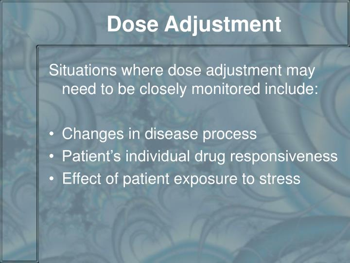 Dose Adjustment