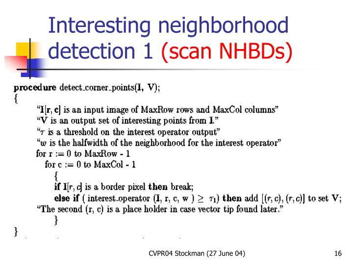 Interesting neighborhood detection 1