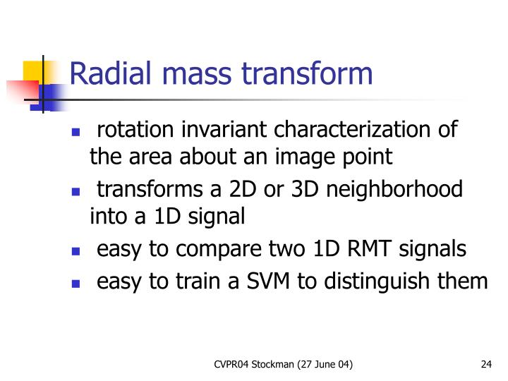 Radial mass transform