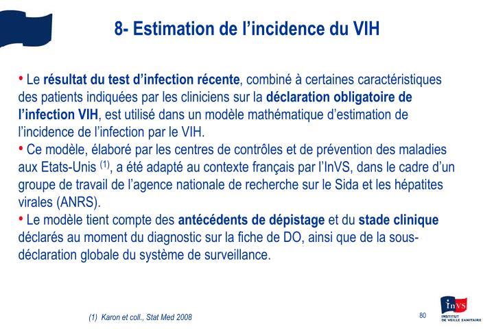 8- Estimation de l'incidence du VIH
