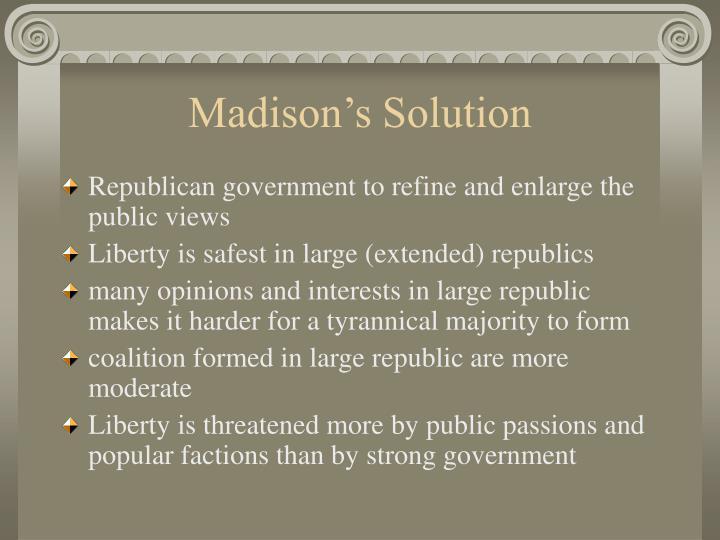 Madison's Solution