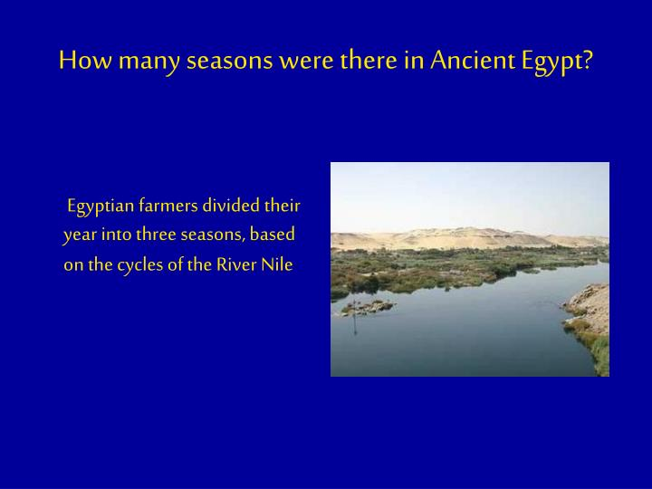 How many seasons were there in Ancient Egypt?
