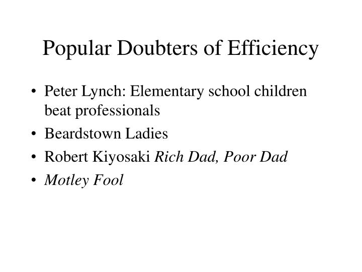 Popular Doubters of Efficiency