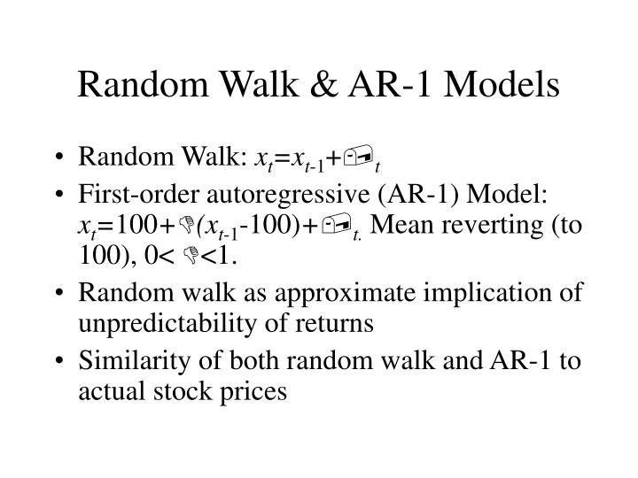 Random Walk & AR-1 Models