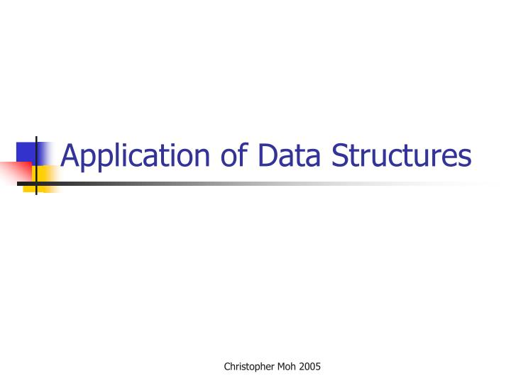 application of data structures