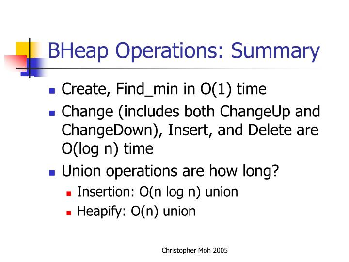 BHeap Operations: Summary