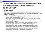 1 3 planificaci n de la investigaci n y sus relaciones con el servicio de biblioteca