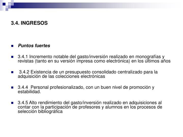 3.4. INGRESOS
