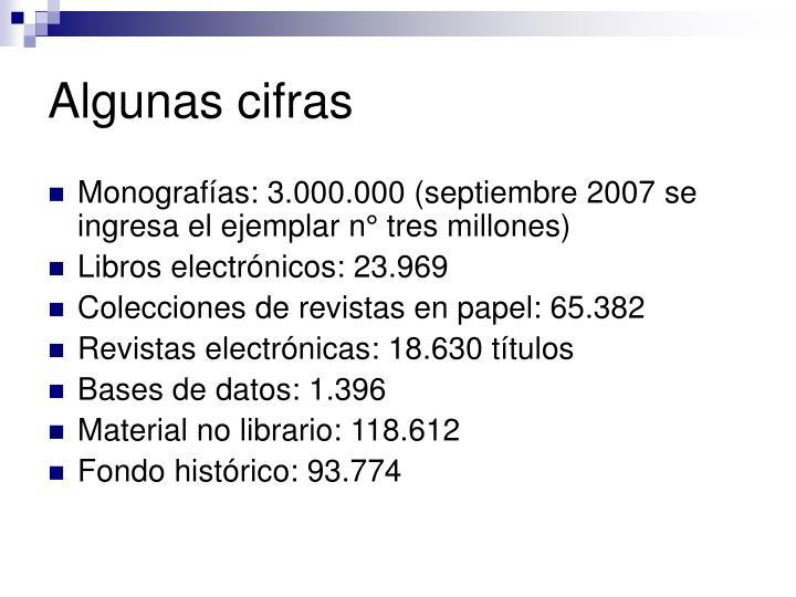 Algunas cifras
