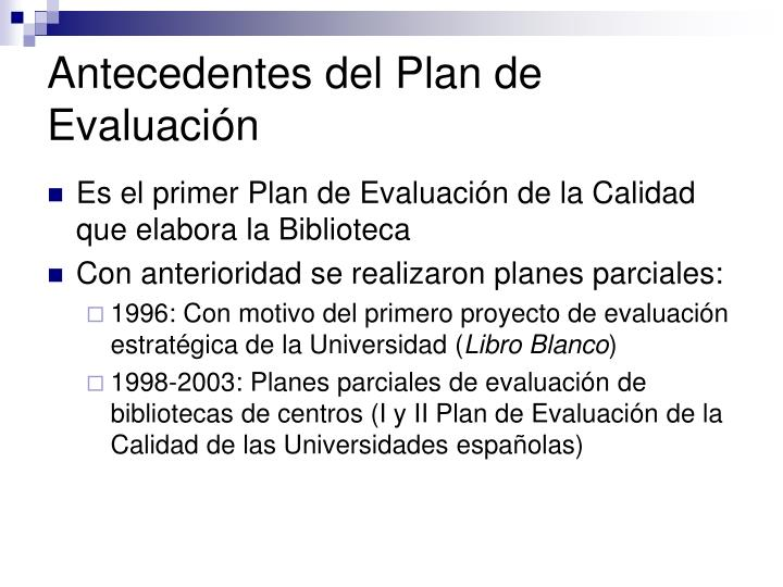 Antecedentes del Plan de Evaluación