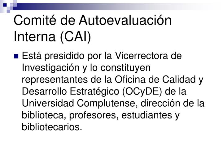 Comité de Autoevaluación Interna (CAI)
