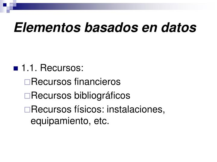 Elementos basados en datos