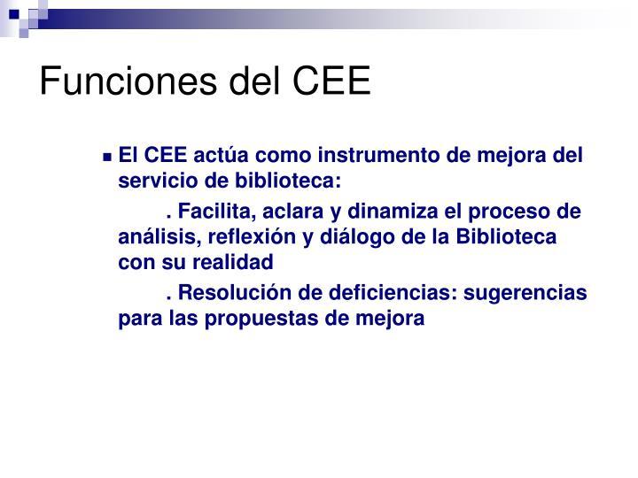 Funciones del CEE