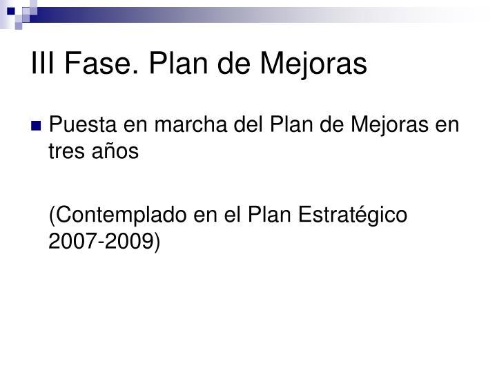III Fase. Plan de Mejoras