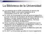 la biblioteca de la universidad