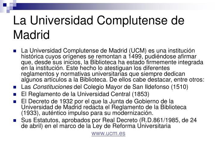 La Universidad Complutense de Madrid