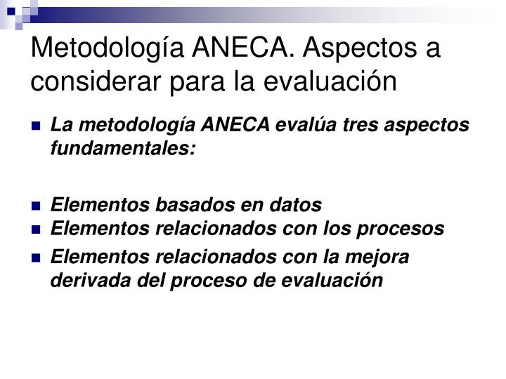 Metodología ANECA. Aspectos a considerar para la evaluación