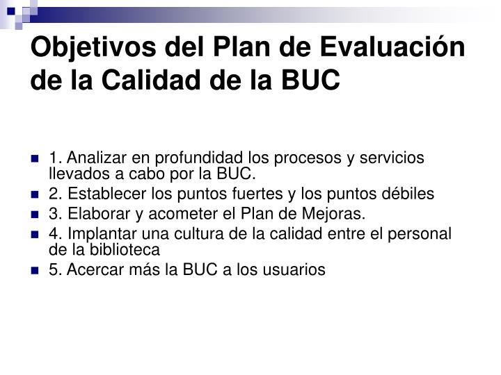 Objetivos del Plan de Evaluación de la Calidad de la BUC