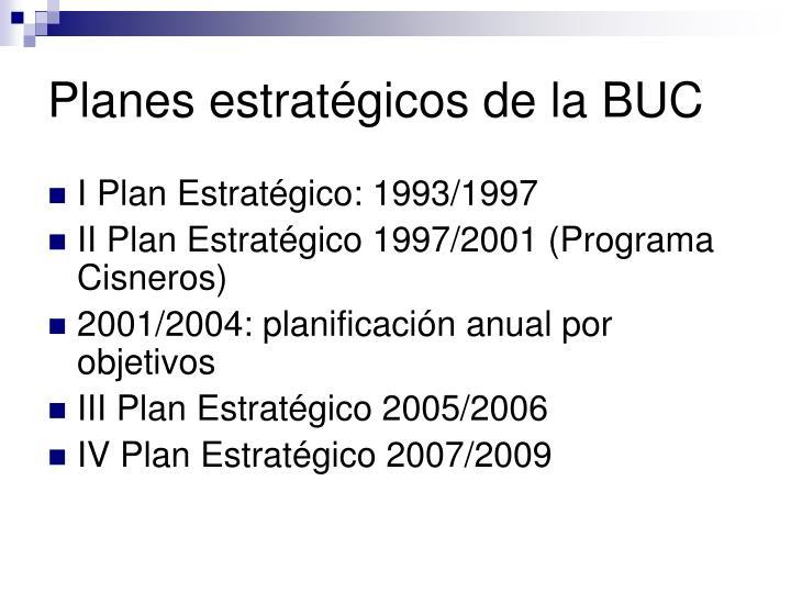 Planes estratégicos de la BUC
