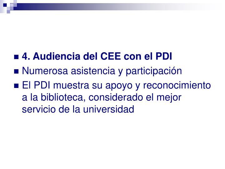4. Audiencia del CEE con el PDI