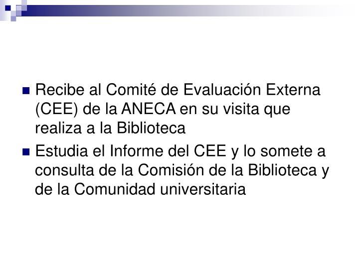 Recibe al Comité de Evaluación Externa (CEE) de la ANECA en su visita que realiza a la Biblioteca