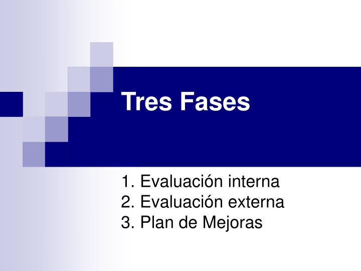 Tres Fases