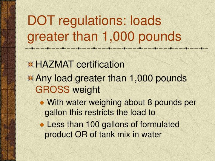 DOT regulations: loads greater than 1,000 pounds