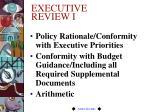 executive review i