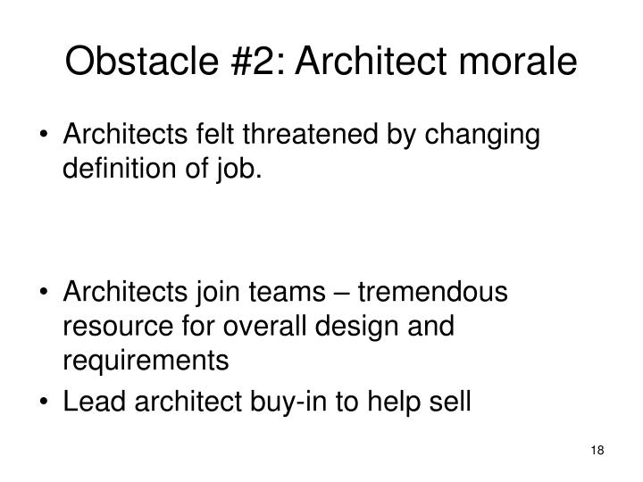 Obstacle #2: Architect morale