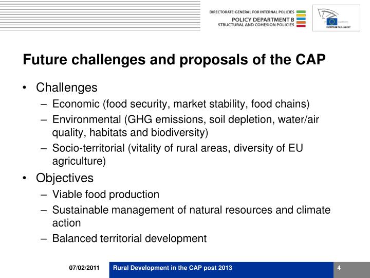 Future challenges and proposals of the CAP