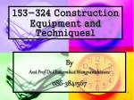 153 324 construction equipment and techniques1