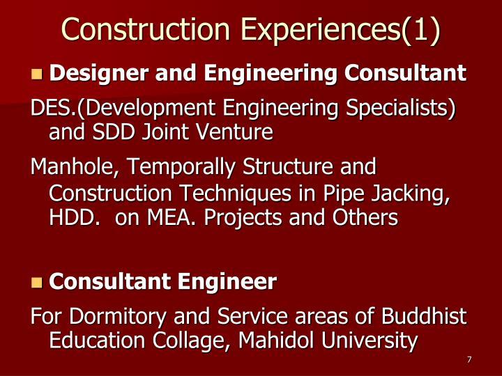 Construction Experiences(1)