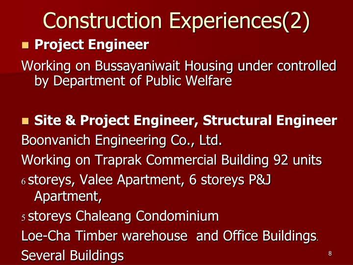 Construction Experiences(2)