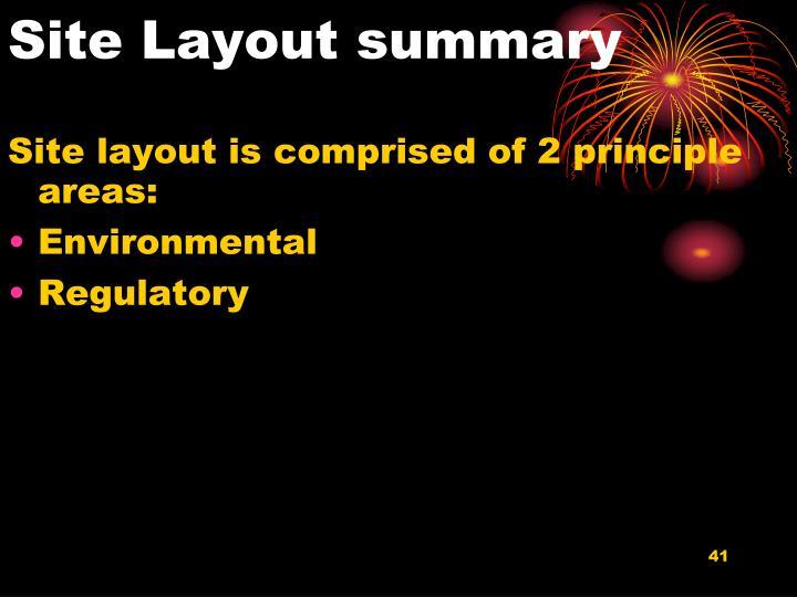 Site Layout summary