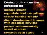 zoning ordinances are enforced to