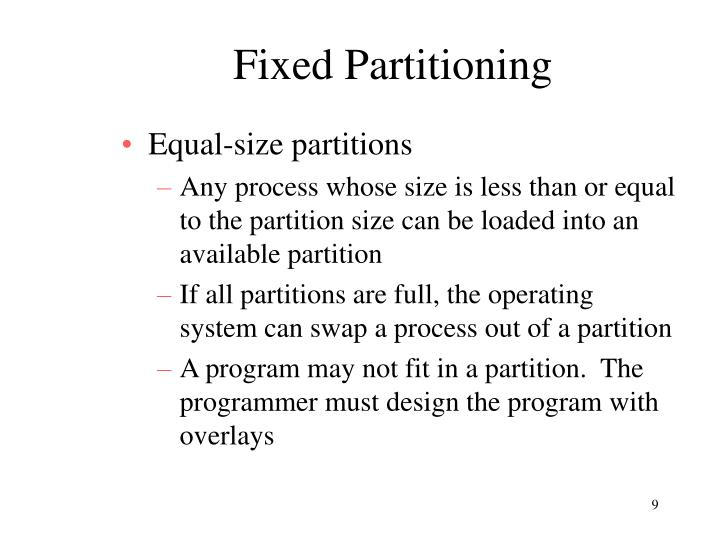 Fixed Partitioning