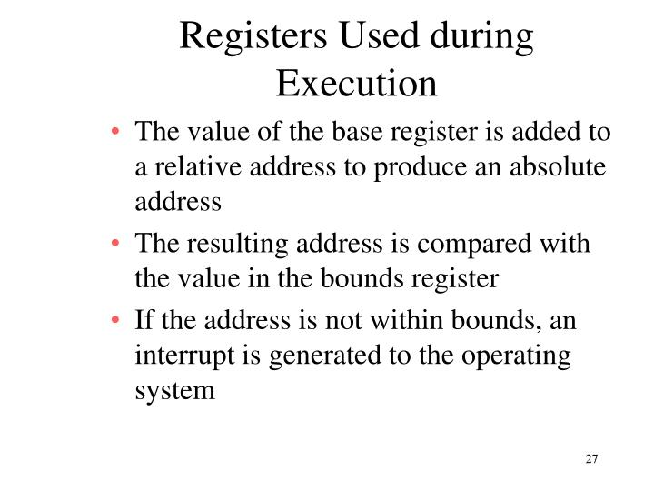 Registers Used during Execution
